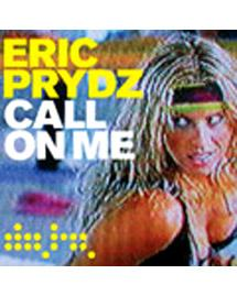 Eric Prydz (Call On Me)