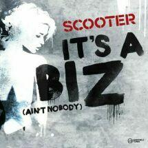 Scooter (It`s A Biz (The Big Mash Up Tour 2012 Edit))