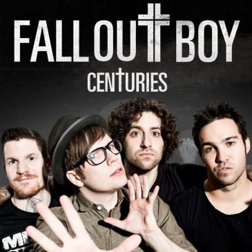 Fall Out Boy (Centuries)