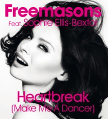 Freemasons feat. Sophie Ellis-Bextor (Heartbreak (Make Me A Dancer))