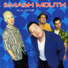 Smash Mouth (All Star)