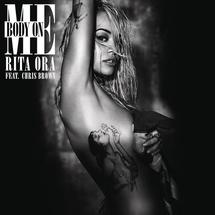 Rita Ora feat. Chris Brown (Body on Me)