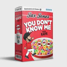 Jax Jones feat. Raye (You Don`t Know Me)