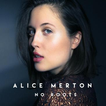 Alice Merton (No Roots)