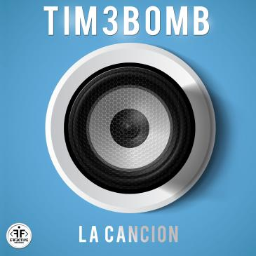 Tim3bomb (La Cancion)