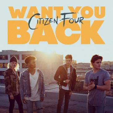 Citizen Four  (Want You Back (Brooke Evers Remix))