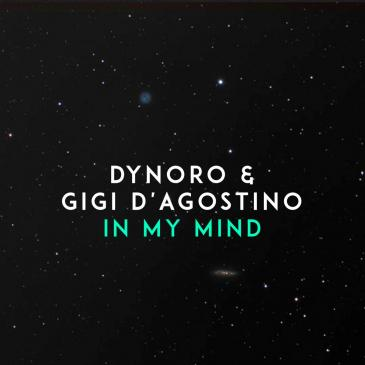 Dynoro feat. Gigi D`Agostino  (In My Mind)
