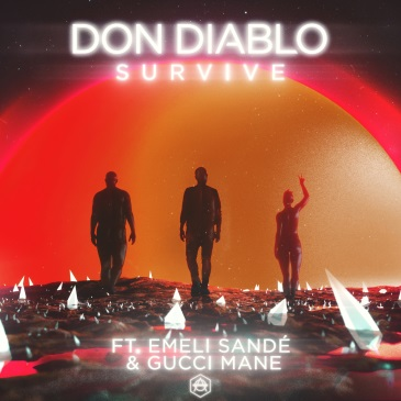 Don Diablo feat. Emeli Sande & Gucci Mane (Survive)
