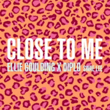 Ellie Goulding & Diplo feat. Swae Lee (Close To Me)