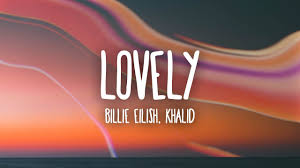 Billie Eilish feat. Khalid (Lovely )