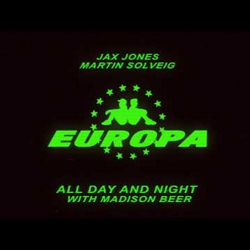Jax Jones & Martin Solveig feat. Madison Beer (All Day And Night)