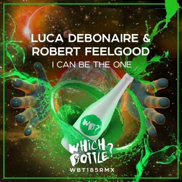 Luca Debonaire & Robert Feelgood (I Can Be The One (Radio Edit))